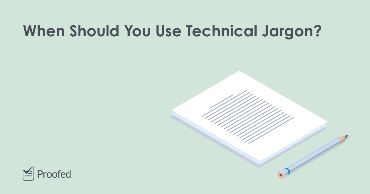 Is It Ever OK to Use Jargon 5 Top Tips on Technical Language?