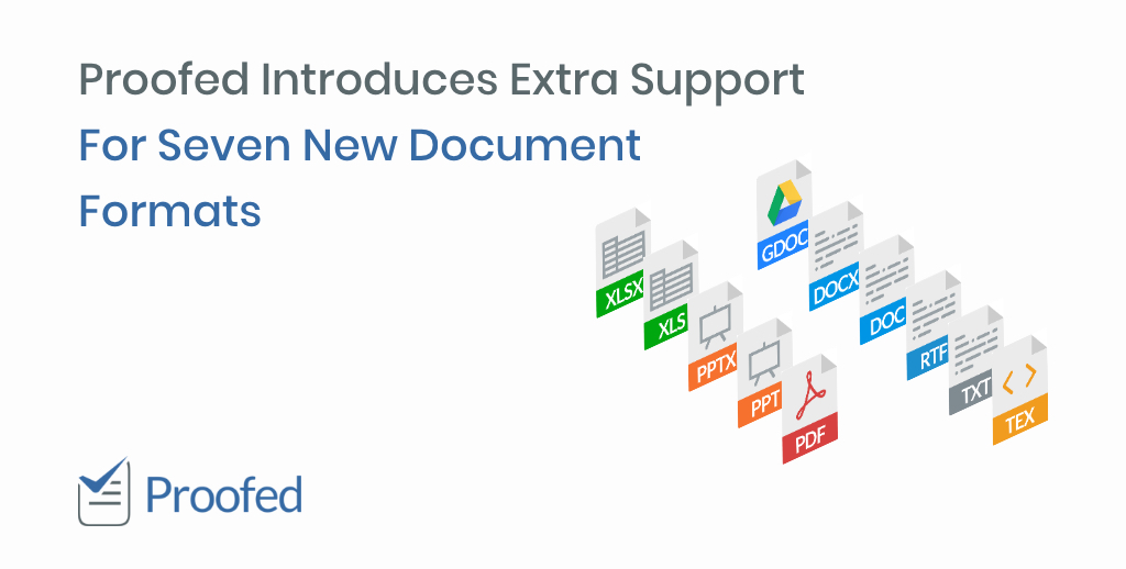 Proofed Introduces Extra Support For Seven New Document Formats