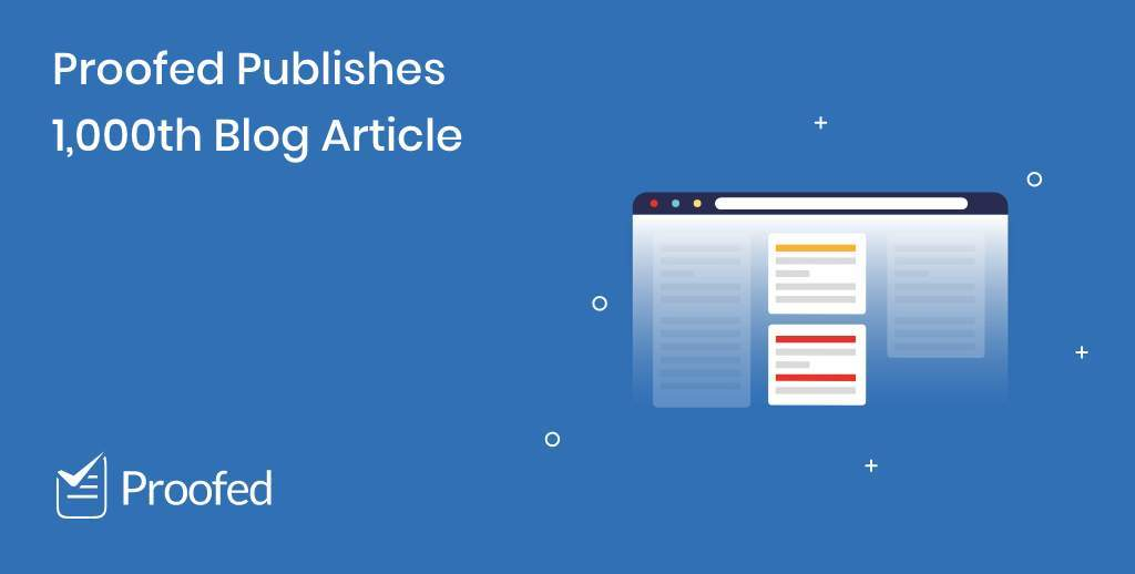 Proofed Publishes 1,000th Blog Article