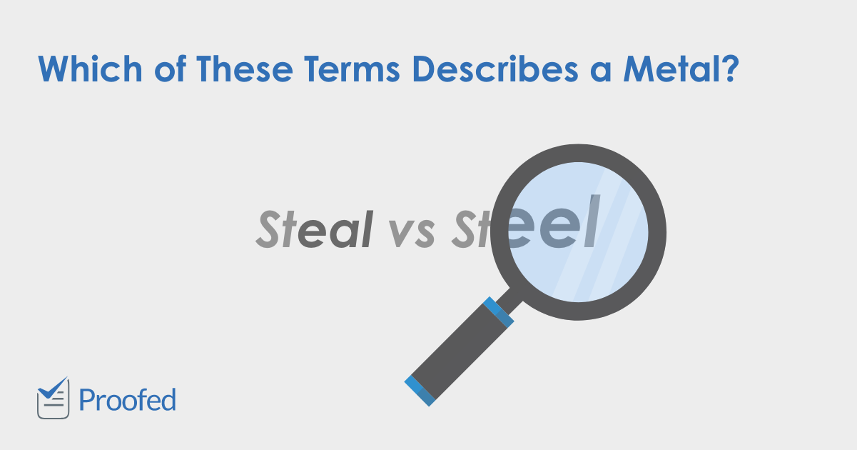 Word Choice Steal vs. Steel