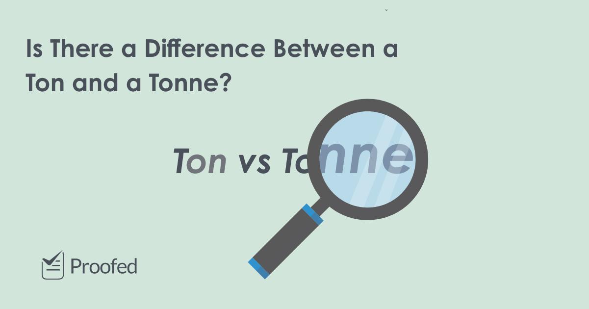 Word Choice Ton vs. Tonne