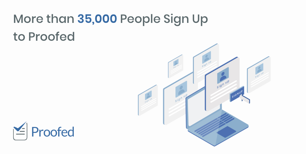 More Than 35,000 People Sign Up To Proofed