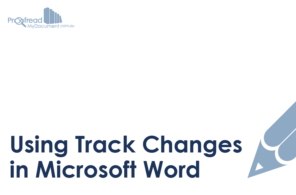 Using Track Changes in Microsoft Word