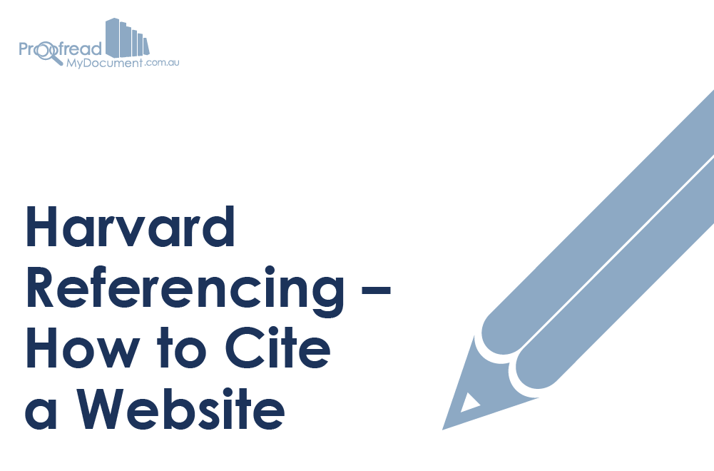 Harvard Referencing How To Cite A Website Proofed S Writing Tips