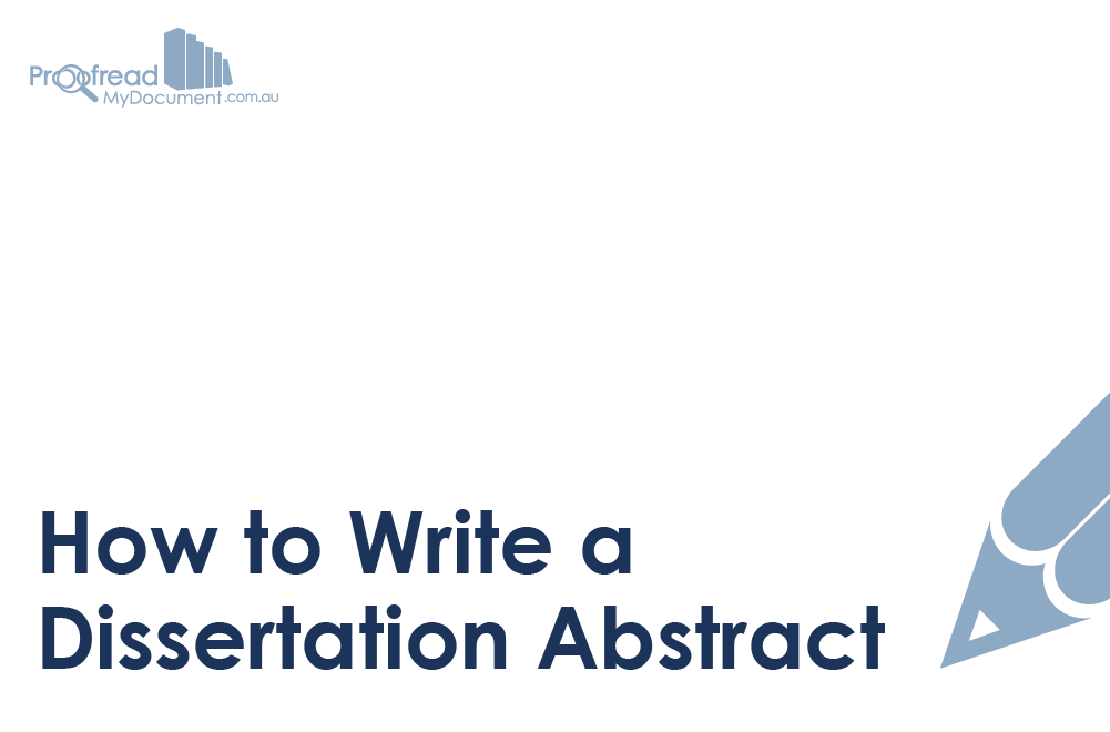 How to write an abstract for your dissertation my