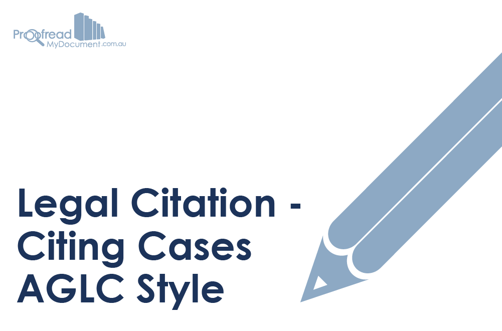 Legal Citation - Citing Cases AGLC Style