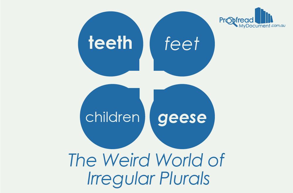 The Weird World of Irregular Plurals