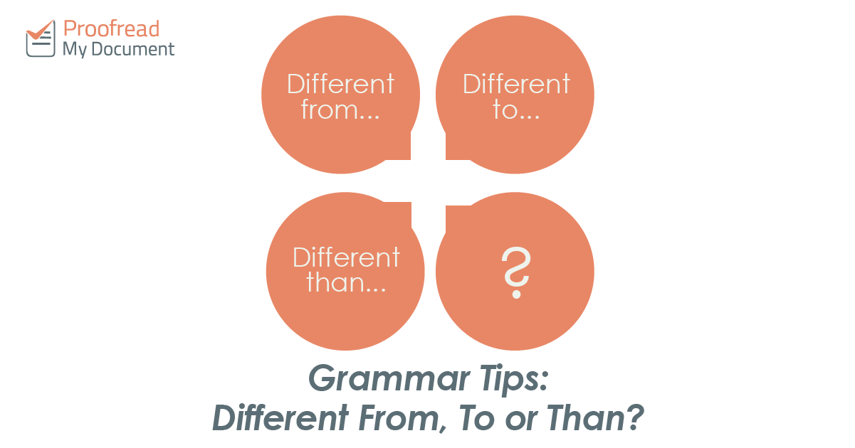 Grammar Tips: Different From, To or Than?
