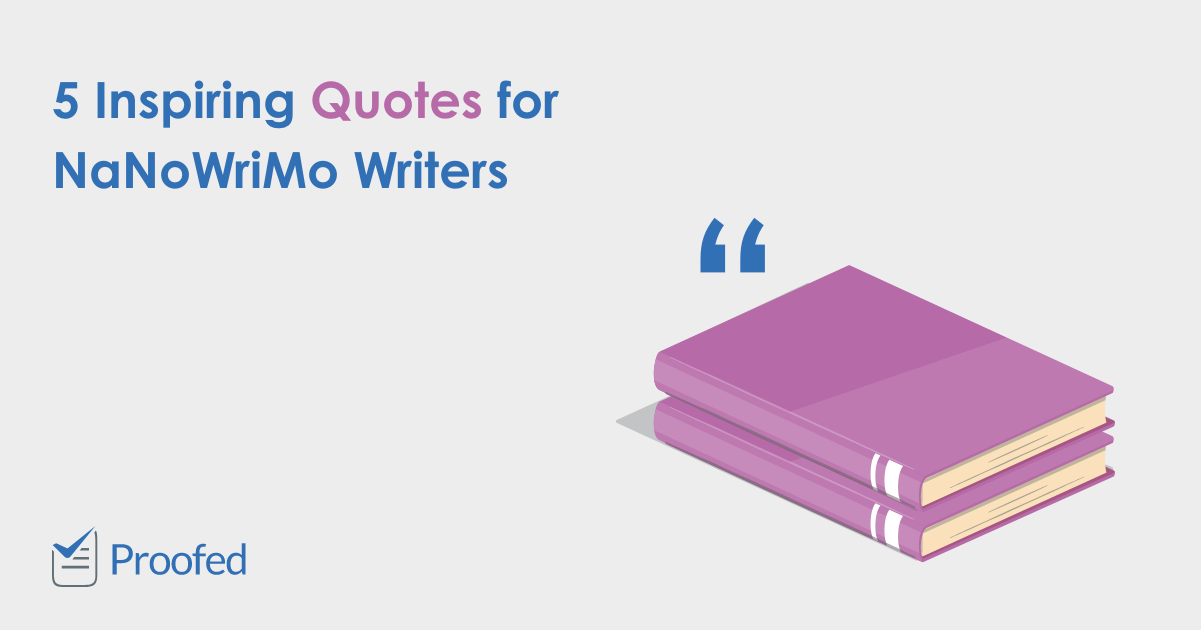 5 Inspiring Quotes for NaNoWriMo Writers