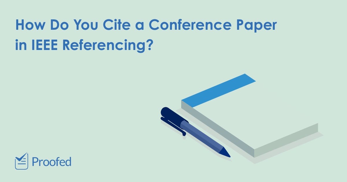 How to Cite a Conference Paper in IEEE Referencing
