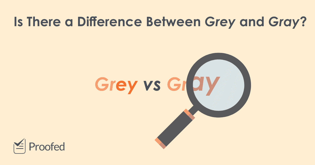 Spelling Tips Grey or Gray