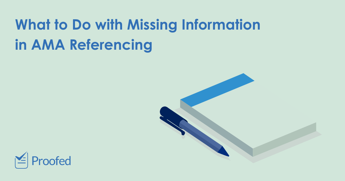 What to Do with Missing Information in AMA Referencing