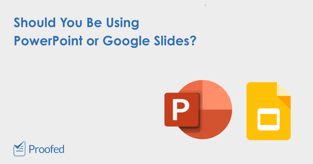 PowerPoint vs. Google Slides Which Is Best?