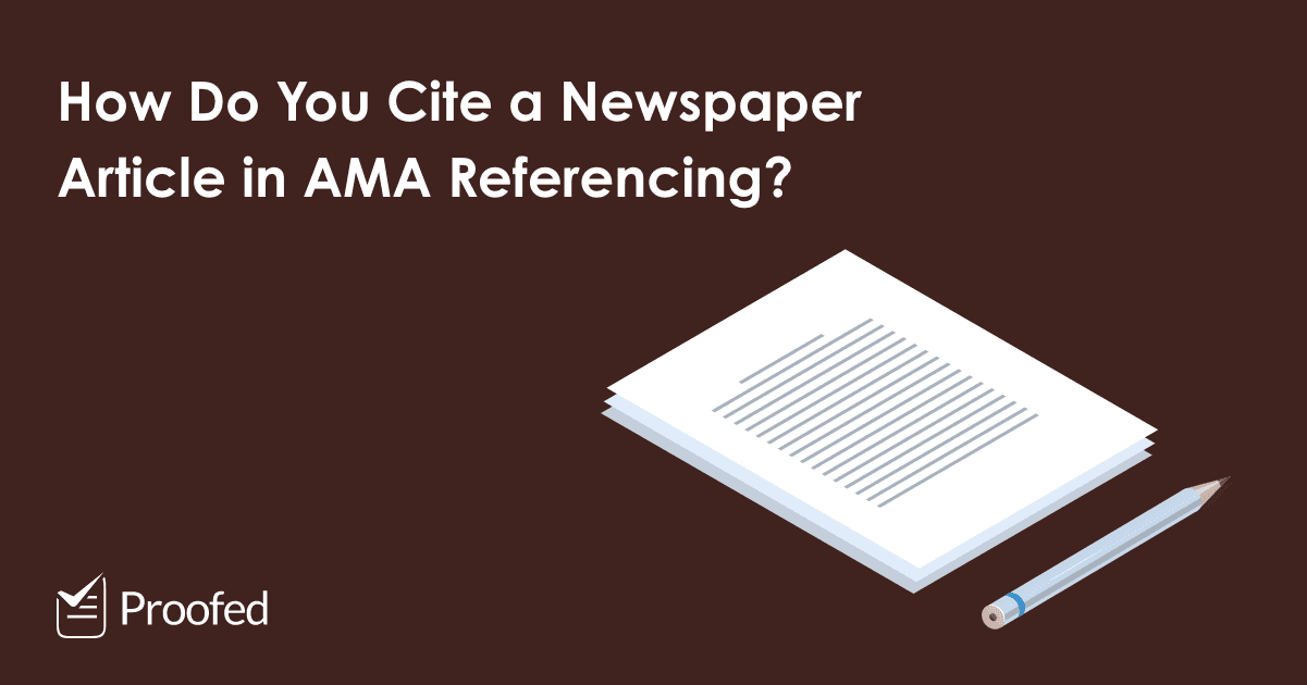How to Cite a Newspaper Article in AMA Referencing
