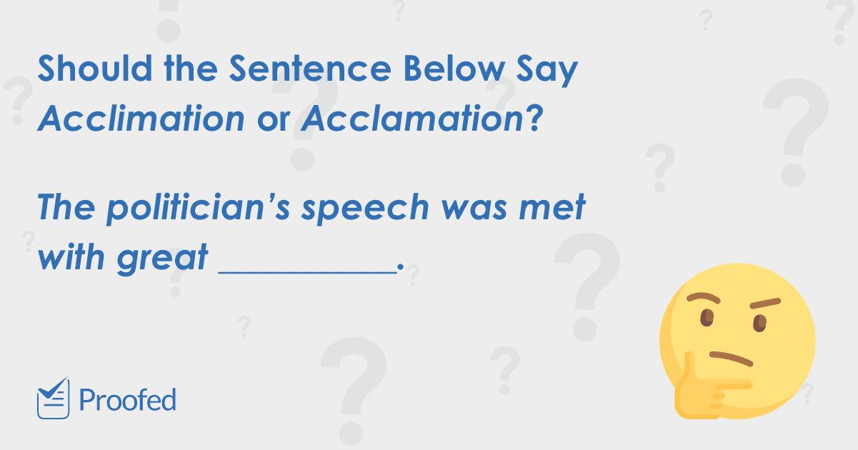 Word Choice Acclimation vs. Acclamation