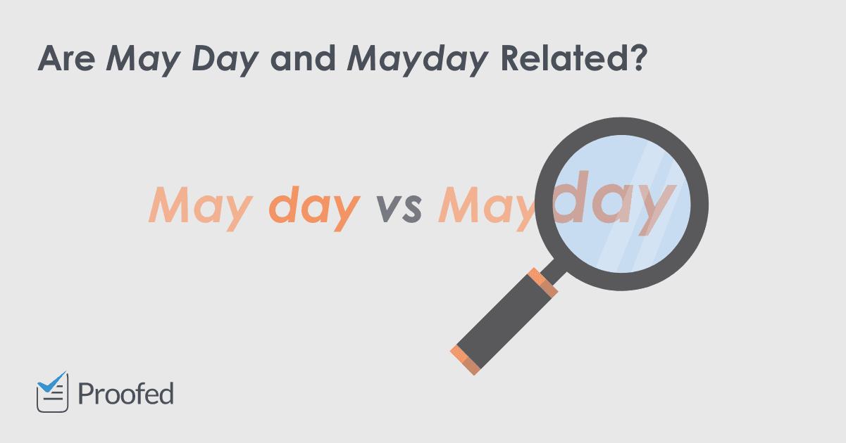 Word Choice May Day vs. Mayday