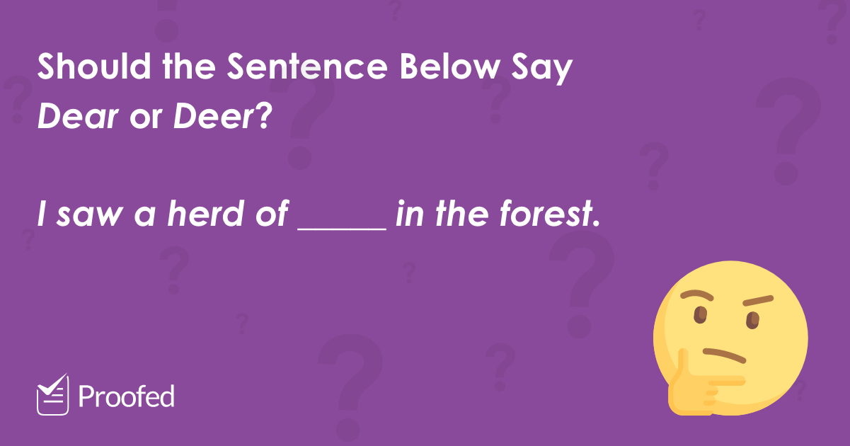 Word Choice Dear vs. Deer