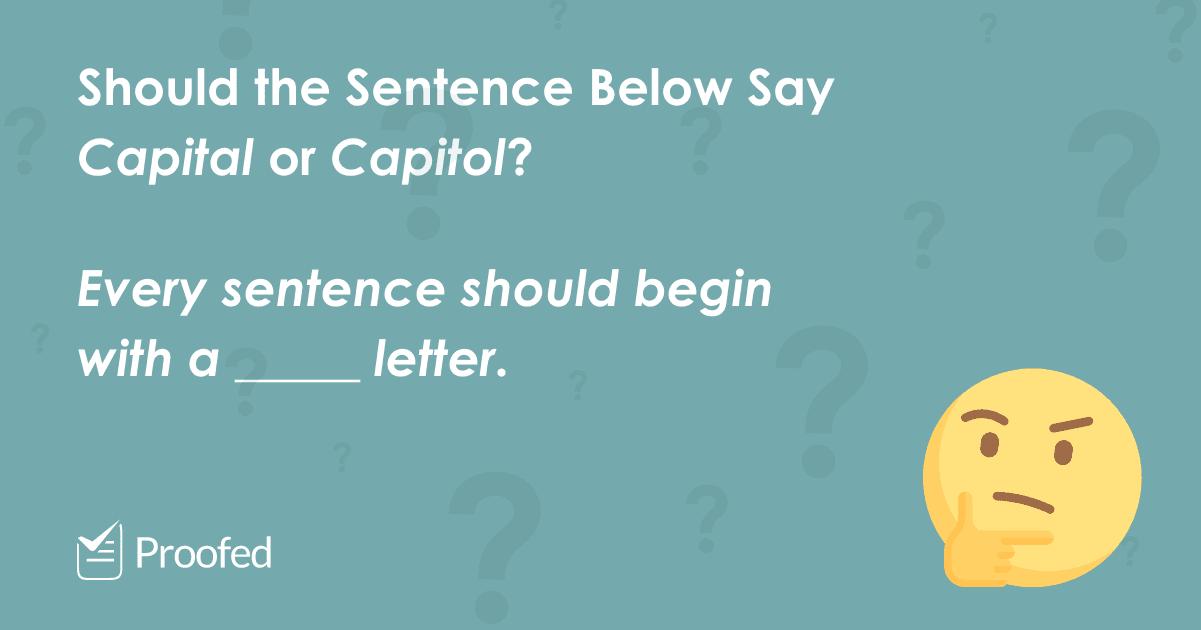 Word Choice Capital vs. Capitol