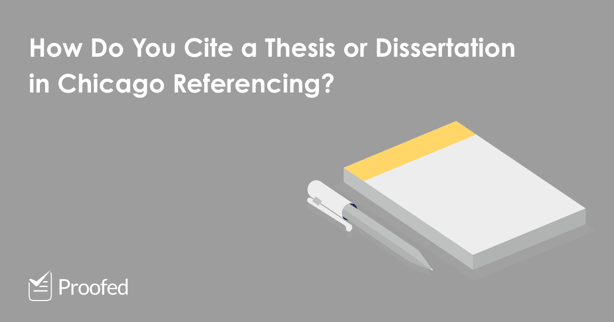 How to Cite a Thesis or Dissertation in Chicago Referencing