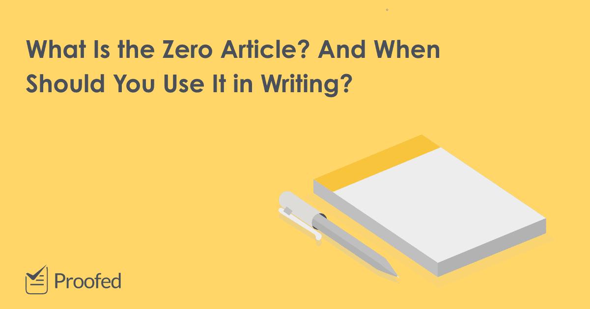 Grammar Tips Understanding the Zero Article