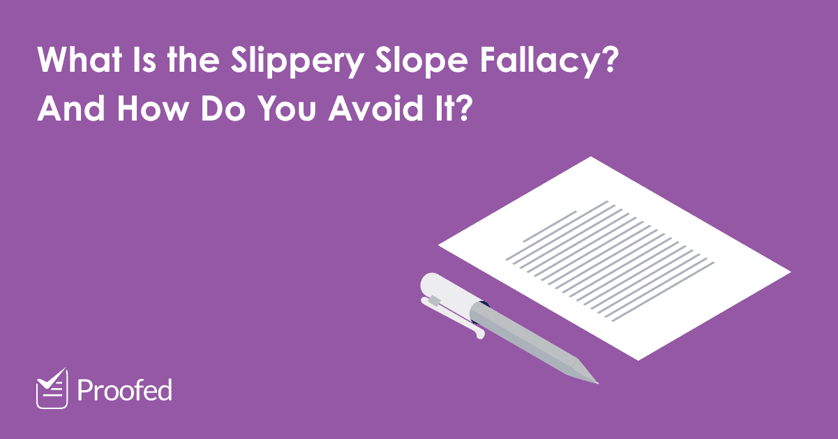 Academic Writing How to Avoid the Slippery Slope Fallacy?
