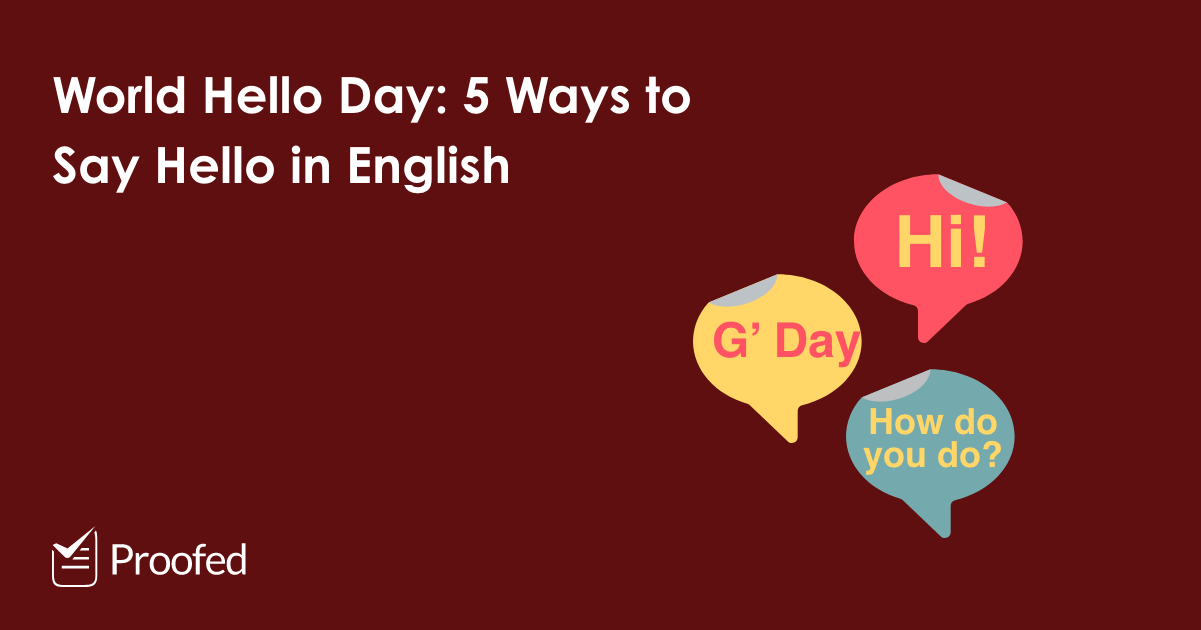 World Hello Day: 5 Ways to Say 'Hello' in English