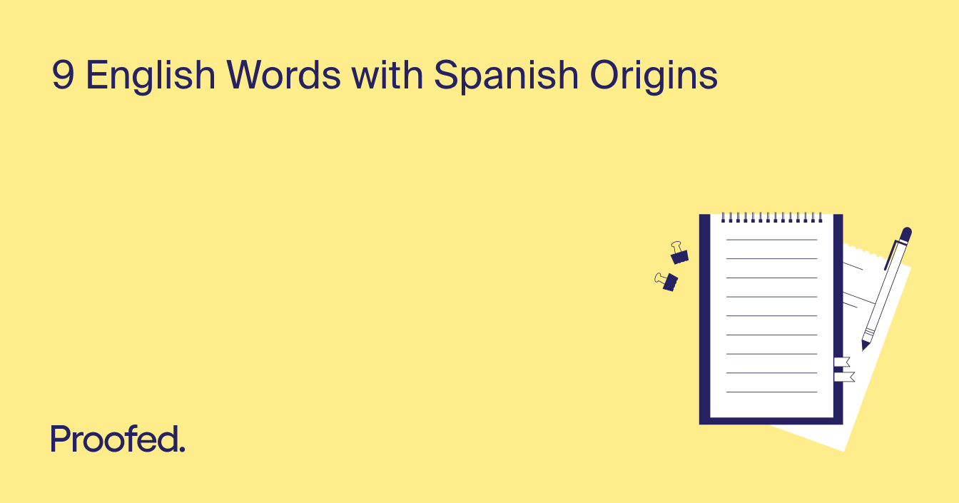 9 English Words You Might Not Know Have Spanish Origins