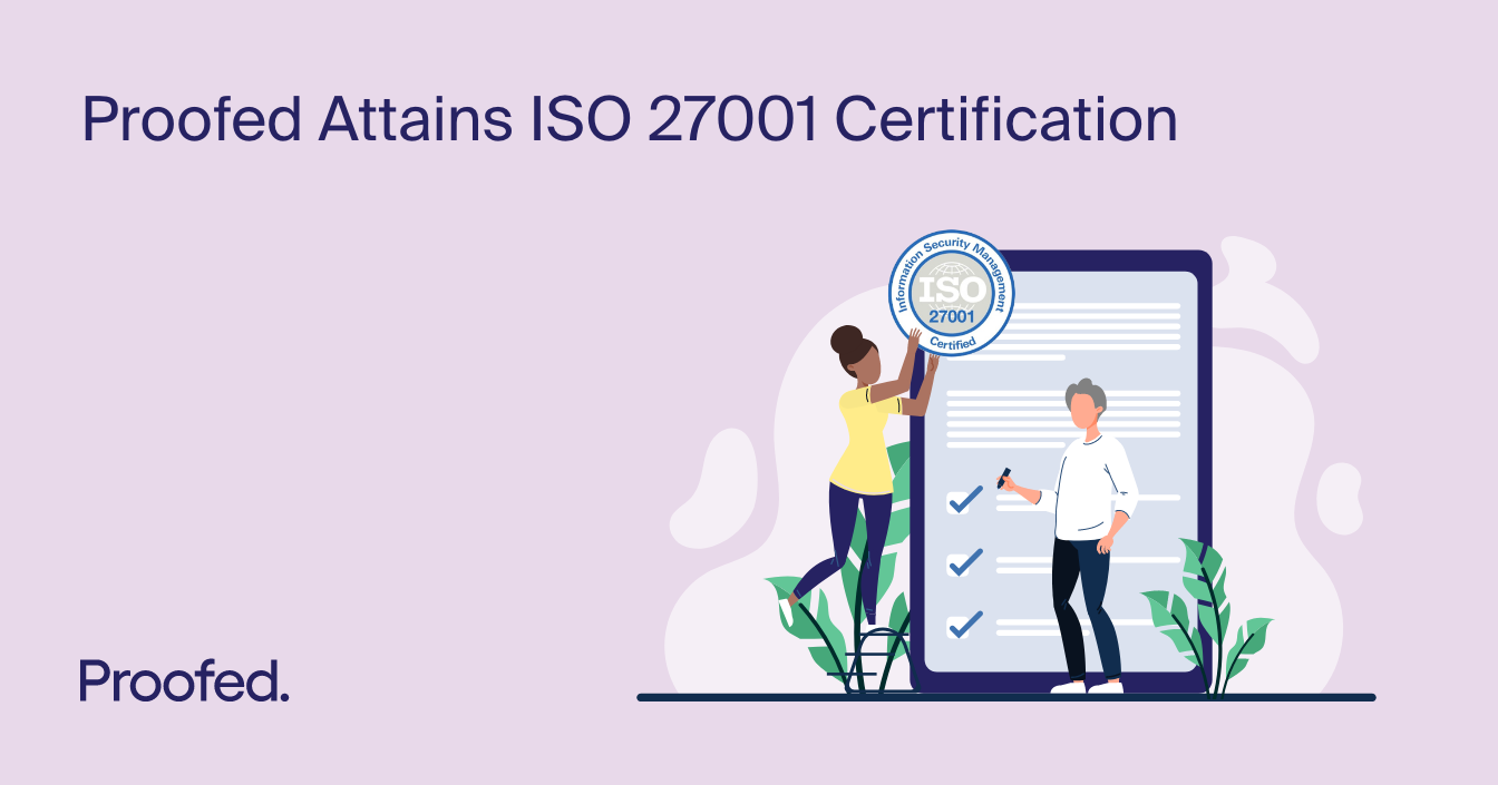 Proofed Attains ISO 27001 Certification
